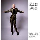 Fighting Words by Ellen Foley