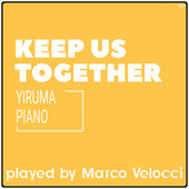 Keep Us Together (Piano) von Marco Velocci