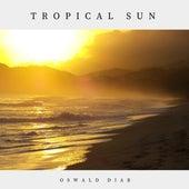 Tropical Sun by Oswald Diab