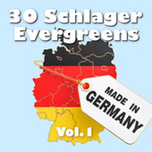 30 Schlager Evergreens - Made in Germany, Vol. 1 von Various Artists