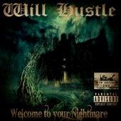 Welcome To Your Nightmare de Will Hustle