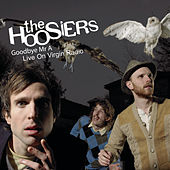 Goodbye Mr. A by The Hoosiers