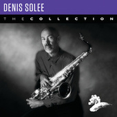 Denis Solee: The Collection by Denis Solee