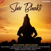 Shiv Bhakti - Stuti, Stotra, Aarti & Chalisa by Suresh Wadkar