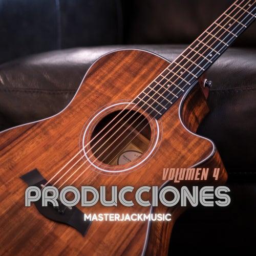 Producciones, Vol. 4 de MasterJackMusic