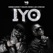 IYO (feat. Focalistic, Mapara A Jazz, & Ntosh Gazi) by Diamond Platnumz