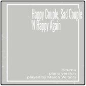 Happy Couple, Sad Couple 'N Happy Again (Piano Version) von Marco Velocci