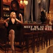 Meet Me at the Lounge Bar di Various Artists