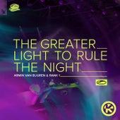 The Greater Light to Rule the Night von Armin Van Buuren