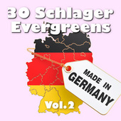 30 Schlager Evergreens - Made in Germany, Vol. 2 von Various Artists