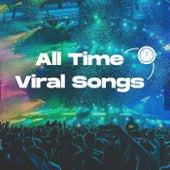 All Time Viral Songs van Various Artists