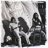 I Need My Girl by Aly & AJ