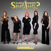 Guess Who's Singing: The Soundtrack de Cimorelli