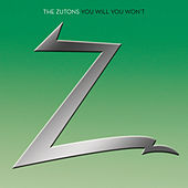 You Will You Wont by The Zutons