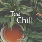 Tea & Chill, Vol. 1 (The Perfect Soundtrack for Your Morning Tea or Coffee Routine) von Various Artists