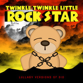 Lullaby Versions of Dio by Twinkle Twinkle Little Rock Star