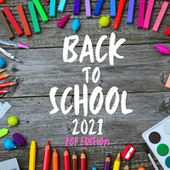 Back to School 2021 - POP EDITION by Various Artists