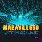Maravilloso Latin Sound Vol. 3 by Various Artists