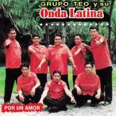 Por Un Amor van Grupo Teo y su Onda Latina