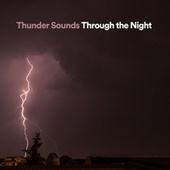 Thunder Sounds Through the Night by Nature Sounds (1)