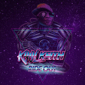 Ride Out by Kool Keith