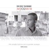 Maxximum - Dudu Nobre de Dudu Nobre