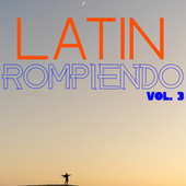 Latin Rompiendo Vol. 3 by Various Artists