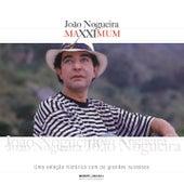 Maxximum - João Nogueira de João Nogueira