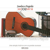 Maxximum - Samba e Pagode de Various Artists