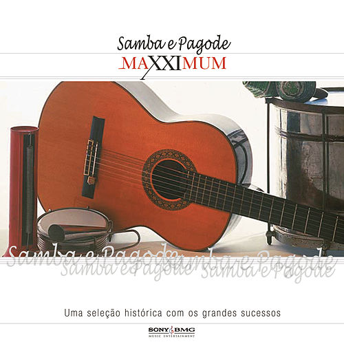 Maxximum - Samba e Pagode by Various Artists