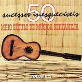 Meio Século De Música Sertaneja Vol.2 de Various Artists