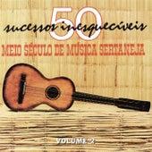 Meio Século De Música Sertaneja Vol.2 de Various Artists