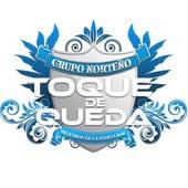 Corrido de Cuauhtémoc Blanco / Dorados de Sinaloa by Grupo Norteño Toque de Queda