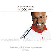 Maxximum - Alexandre Pires de Alexandre Pires