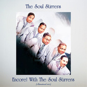 Encore! With the Soul Stirrers (Remastered 2021) by The Soul Stirrers