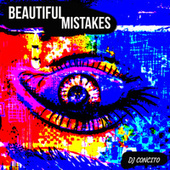 Beautiful Mistakes (Remix) by DJ Concito