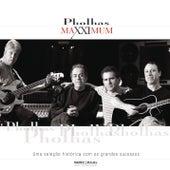 Maxximum - Pholhas de Pholhas