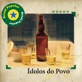 Brasil Popular - Ídolos do Povo de Various Artists
