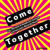 Come Together by Lux