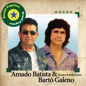 Brasil Popular - Amado Batista E Bartô Galeno by Various Artists