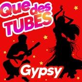 Que Des Tubes Gypsy de Gipsy Kings