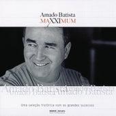 Maxximum - Amado Batista by Amado Batista