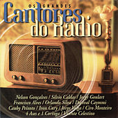 Os Grandes Cantores Do Radio by Various Artists