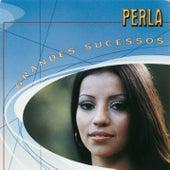 Grandes Sucessos - Perla by Perla