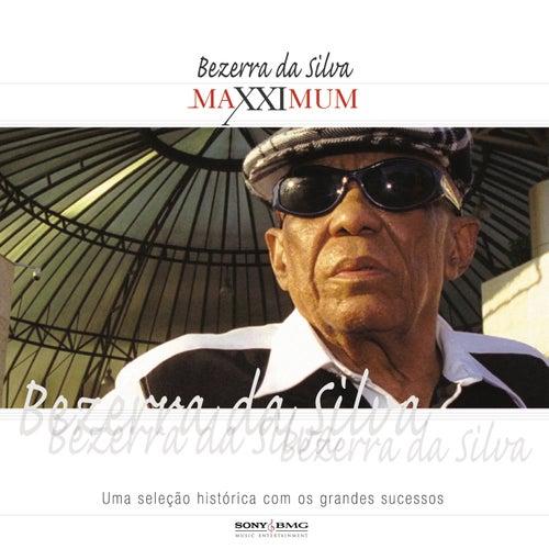 Maxximum - Bezerra Da Silva de Bezerra Da Silva