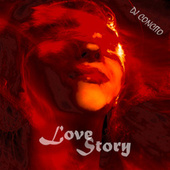 Love Story (Remix) by DJ Concito