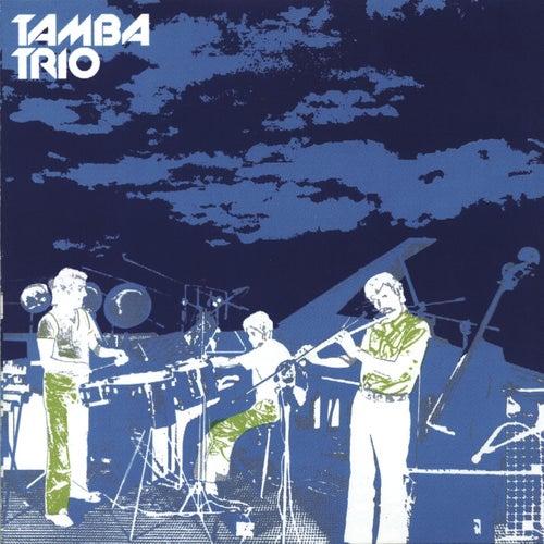 Tamba Trio by Tamba Trio