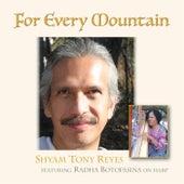 For Every Mountain (feat. Radha Botofasina) by Shyam Tony Reyes