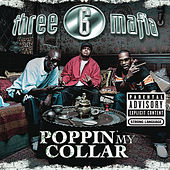 Poppin' My Collar (Cracktracks Remix)  4 Pack von Three 6 Mafia