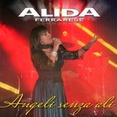 Angeli senza ali von Alida Ferrarese